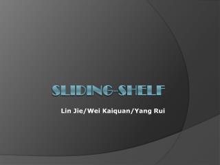 Sliding-shelf