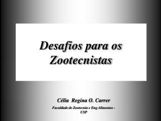 Desafios para os Zootecnistas