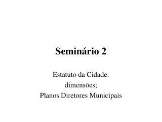 Seminário 2