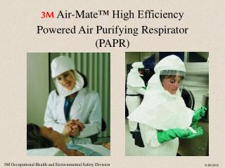 3M Air-Mate  High Efficiency Powered Air Purifying Respirator PAPR
