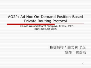 AO2P: Ad Hoc On-Demand Position-Based Private Routing Protocol