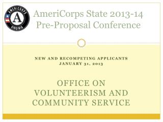 AmeriCorps State 2013-14  Pre-Proposal Conference