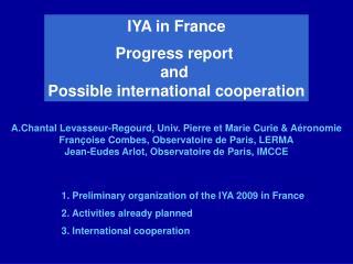 A.Chantal Levasseur-Regourd, Univ. Pierre et Marie Curie & Aéronomie