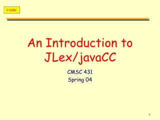 An Introduction to  JLex/javaCC