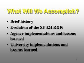What Will We Accomplish?
