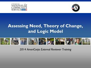 Assessing Need, Theory of Change, and Logic Model
