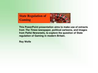 State Regulation of Gaming