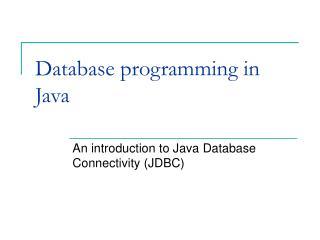 Database programming  in Java