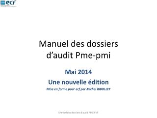 Manuel des dossiers d�audit Pme-pmi