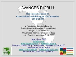 """V Reunión de Coordinadores de  Redes Interamericanas de Formación del  Colegio de las Américas"""""""
