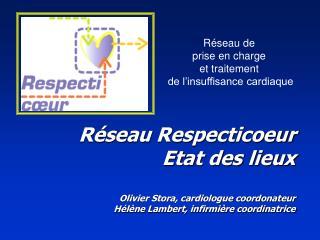 Réseau de  prise en charge  et traitement  de l'insuffisance cardiaque