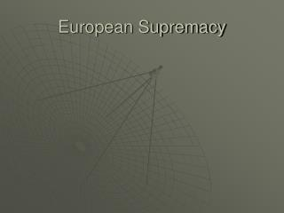 European Supremacy