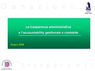 La trasparenza amministrativa  e l'accountability gestionale e contabile