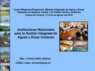 Instituciones Nacionales para la Gesti�n Integrada de Aguas y �reas Costeras