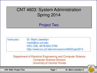 CNT 4603: System Administration Spring 2014 Project Two