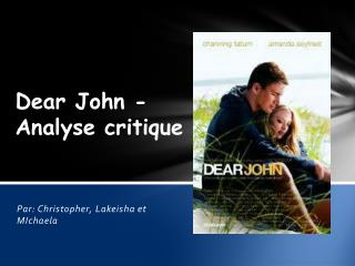 Dear John - Analyse  critique