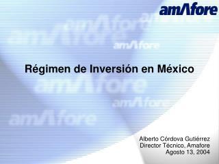 Régimen de Inversión en México