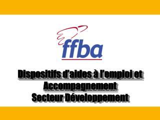 Dispositifs d'aides à l'emploi et Accompagnement Secteur Développement