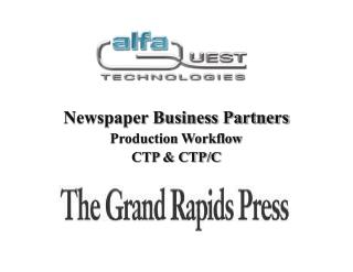 Newspaper Business Partners Production Workflow CTP & CTP/C