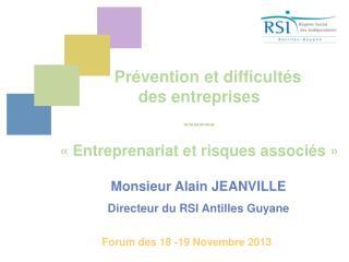 Prévention et difficultés  des entreprises ------ «Entreprenariat et risques associés»