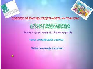 COLEGIO DE BACHILLERES PLANTEL #16 TLAHUAC