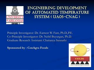 Engineering development of automated temperature system ( UA05-CNAG )