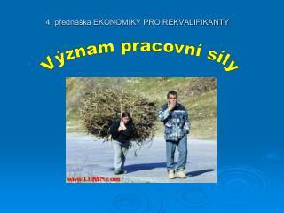 4. přednáška EKONOMIKY PRO REKVALIFIKANTY