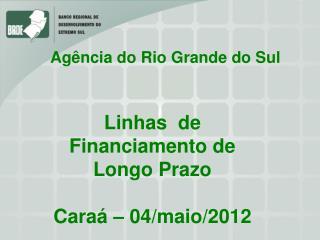 Agência do Rio Grande do Sul