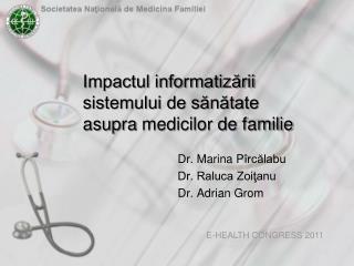 Impactul informatizării sistemului de sănătate  asupra  medicilor de familie