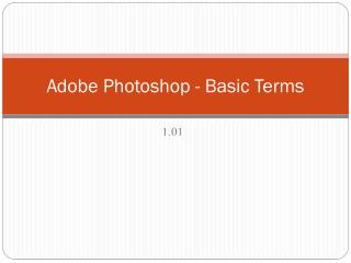 Adobe Photoshop - Basic Terms
