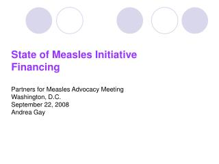 Investing in the Measles Initiative What Dividends Has It Paid?