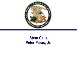 Stem Cells Peter Paras, Jr.
