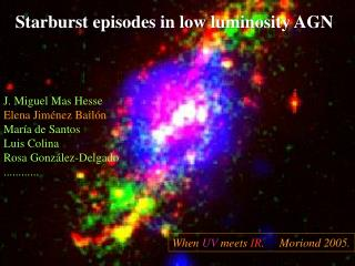 Starburst episodes in low luminosity AGN
