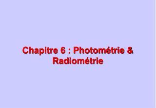 Chapitre 6 : Photométrie & Radiométrie