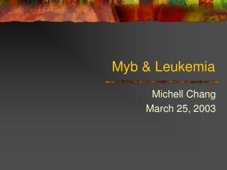 Myb & Leukemia