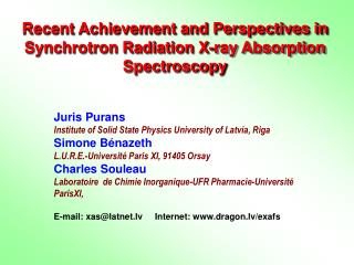 Recent Achievement and Perspectives in Synchrotron Radiation X-ray Absorption Spectroscopy