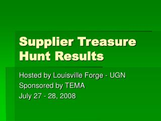 Supplier Treasure Hunt Results