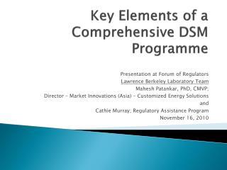 Key Elements of a Comprehensive DSM  Programme