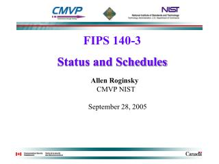 FIPS 140-3 Status and Schedules