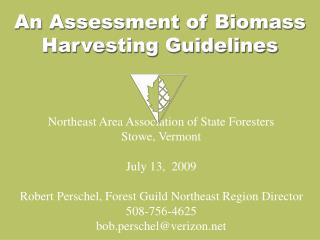 An Assessment of Biomass Harvesting Guidelines