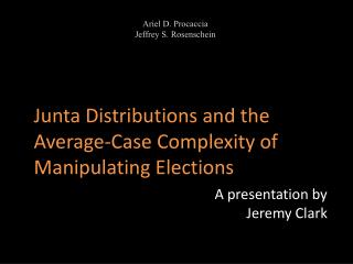 Junta Distributions and the Average-Case Complexity of Manipulating Elections