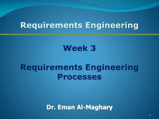 Week 3 Requirements Engineering Processes