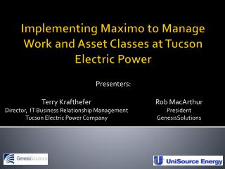 Implementing Maximo to Manage Work and Asset Classes at Tucson Electric Power
