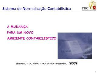 S istema de  N ormalização  C ontabilística