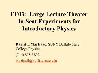 EF03:  Large Lecture Theater In-Seat Experiments for Introductory Physics