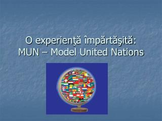 O  experien ?? �mp?rt??it? : MUN � Model United Nations