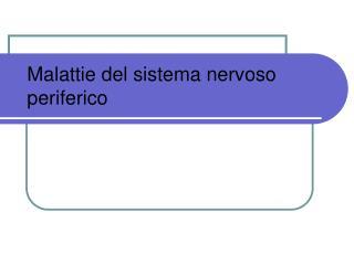 Malattie del sistema nervoso periferico