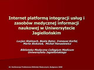 Lucjan Stalmach, Beata Bator, Ireneusz Korfel, Marta Stokaluk,  Michał Hanasiewicz