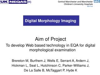 Digital Morphology Imaging Aim of Project