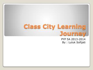 Class City Learning Journey